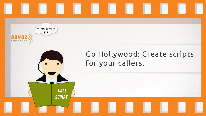 Manager Tips! Go Hollywood: Create Scripts For Your Callers.